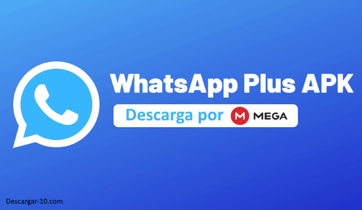 descargar whatsapp plus por mega